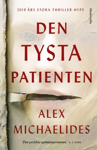Alex Michaelides - Den tysta patienten