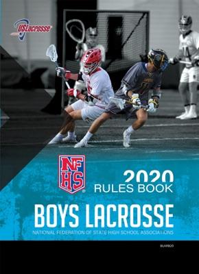 2020 NFHS Boys Lacrosse Rules Book