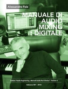 MANUALE DI AUDIO MIXING DIGITALE Book Cover