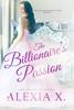 Alexia X. & Alexia Praks - The Billionaire's Passion artwork