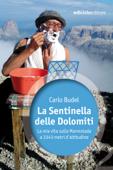 La Sentinella delle Dolomiti Book Cover