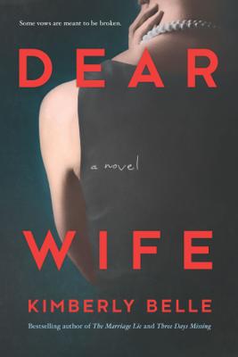 Kimberly Belle - Dear Wife book