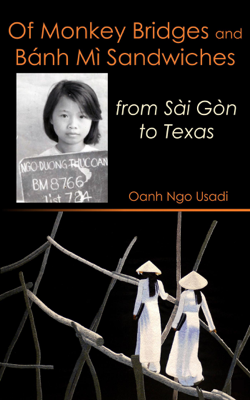 Oanh Ngo Usadi - Of Monkey Bridges and Bánh Mì Sandwiches book