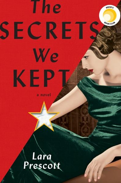The Secrets We Kept - Lara Prescott book cover