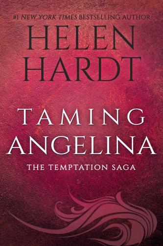 Helen Hardt - Taming Angelina