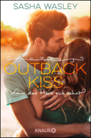 Sasha Wasley - Outback Kiss. Wohin das Herz sich sehnt artwork