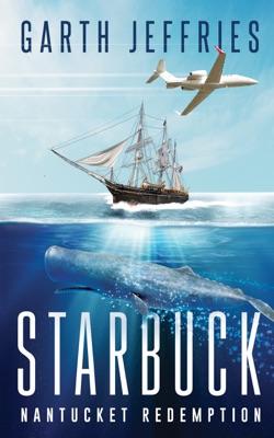 Starbuck, Nantucket Redemption