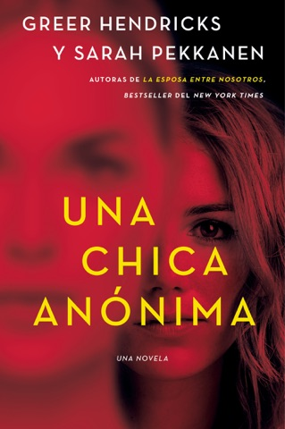 An Anonymous Girl \ Una chica anónima (Spanish edition) PDF Download