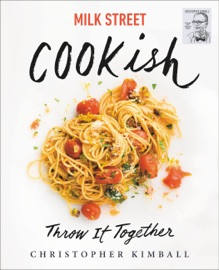 Milk Street: Cookish - Christopher Kimball by  Christopher Kimball PDF Download