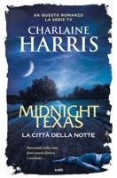 Midnight Texas, la città della notte