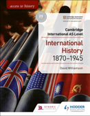 Access to History for Cambridge International AS Level: International History 1870-1945