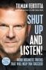 Shut Up And Listen!