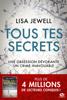 Tous tes secrets - Lisa Jewell