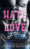 Jennifer Sucevic - Hate to Love you Grafik