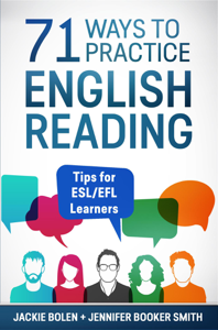 71 Ways to Practice English Reading: Tips for ESL/EFL Learners Copertina del libro