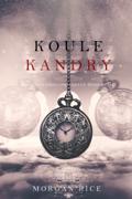 Koule Kandry (Oliver Blue a Škola pro Vidoucí—Kniha druhá)
