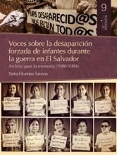 Voces Sobre La Desaparición Forzada De Infantes  Durante La Guerra En El Salvador