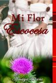 Mi Flor Escocesa Book Cover