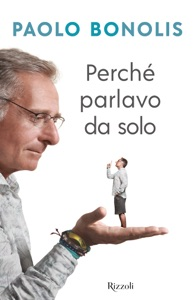 Perché parlavo da solo da Paolo Bonolis