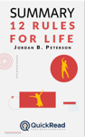 """Summary of """"12 Rules for Life"""" by Jordan B. Peterson"""