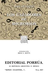 Los cazadores de microbios Book Cover