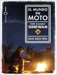 El mundo en moto con Charly Sinewan Book Cover