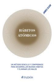 Hábitos atómicos - James Clear by  James Clear PDF Download