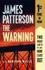 James Patterson & Robison Wells - The Warning  artwork