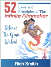 52 Laws And Principles Of The Infinite Filmmaker