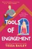 Tessa Bailey - Tools of Engagement artwork