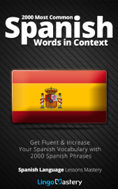 2000 Most Common Spanish Words in Context book
