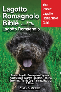 Lagotto Romagnolo Bible And The Lagotto Romagnolo Libro Cover
