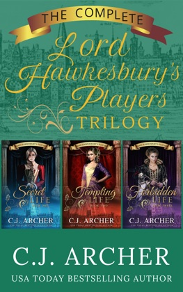 The Complete Lord Hawkesbury's Players Trilogy