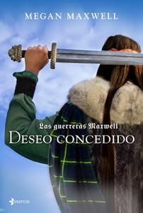 Las Guerreras Maxwell, 1. Deseo concedido Book Cover