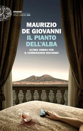 Il pianto dell'alba - Maurizio De Giovanni