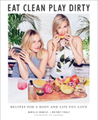 Eat Clean, Play Dirty Book Cover