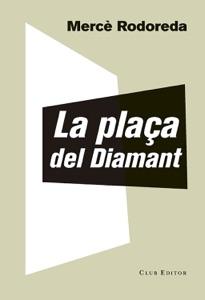 La plaça del Diamant Book Cover