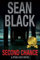 Sean Black - Second Chance: A Ryan Lock Novel artwork