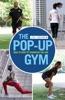 The Pop-up Gym