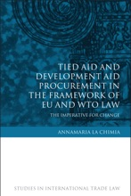 Tied Aid and Development Aid Procurement in the Framework of EU and WTO Law
