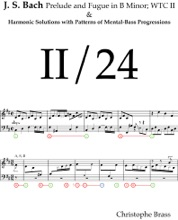 J. S. Bach, Prelude And Fugue In B Minor; WTC II And Harmonic Solutions With Patterns Of Mental-Bass Progressions