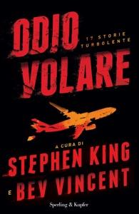 Odio volare da Stephen King & Bev Vincent