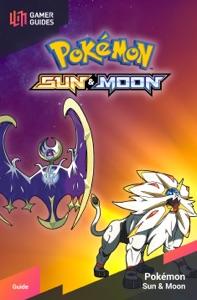 Pokémon: Sun & Moon - Strategy Guide