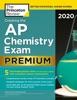 Cracking the AP Chemistry Exam 2020, Premium Edition