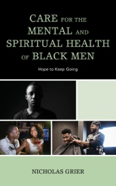 Download Care for the Mental and Spiritual Health of Black Men