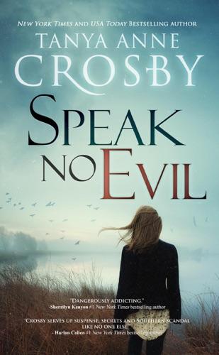 Speak No Evil - Tanya Anne Crosby - Tanya Anne Crosby