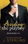 Avoiding The Playboy