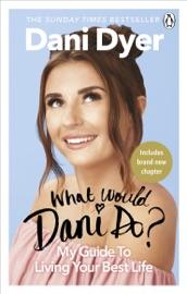 What Would Dani Do