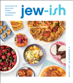 Jew-ish: A Cookbook