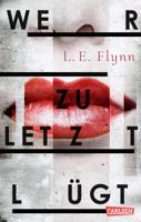 Laurie Elizabeth Flynn - Wer zuletzt lügt artwork
